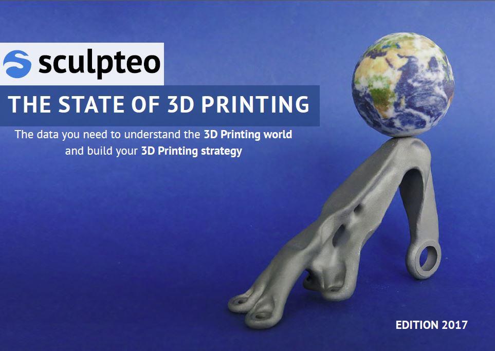 スカルプティオが2017年度版「ステート・オブ・3Dプリンティング」レポートを発行